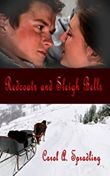 Redcoats and Sleigh Bells by [Spradling, Carol A.]