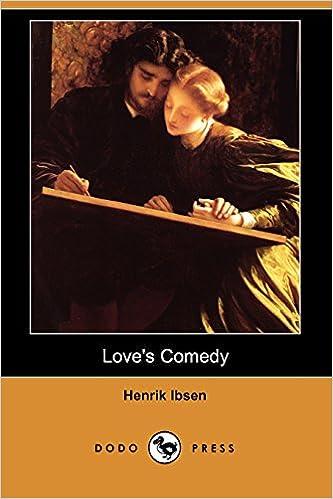 love s comedy ibsen henrik herford c h
