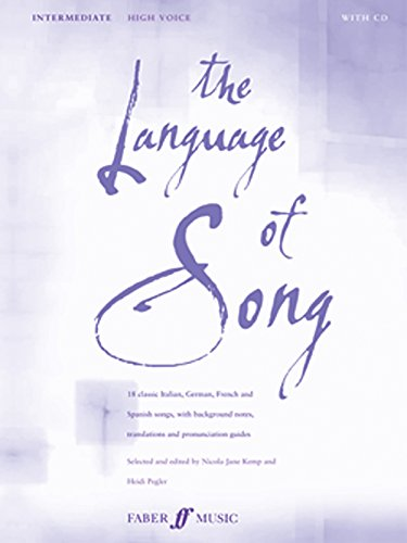 The Language of Song -- Intermediate: High Voice, Book & CD (Faber Edition) by Faber Music
