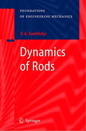 Dynamics of Rods (Foundations of Engineering Mechanics)