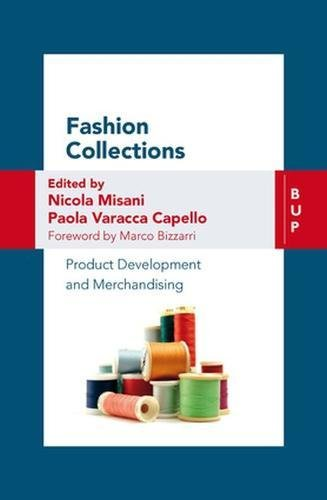 Fashion Collections: Product Development and Merchandising