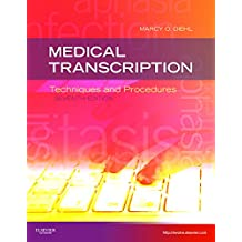 Medical Transcription: Techniques and Procedures
