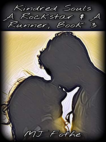 Kindred-Souls-A-Rockstar-&-A-Runner-Book-3-MJ-Fothe