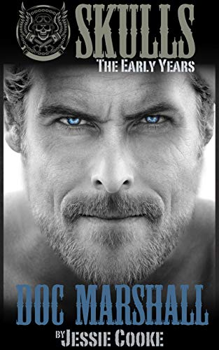 Doc Marshall: Skulls The Early Years (Skulls MC Romance for sale  Delivered anywhere in USA
