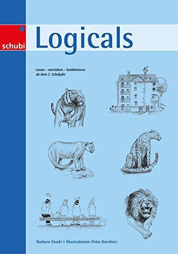 Logicals: Lesen – verstehen – kombinieren: ab 2. Schuljahr