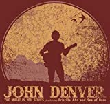 John Denver - The Music Is You Series Featuring Priscilla Ahn and Sea of Bees