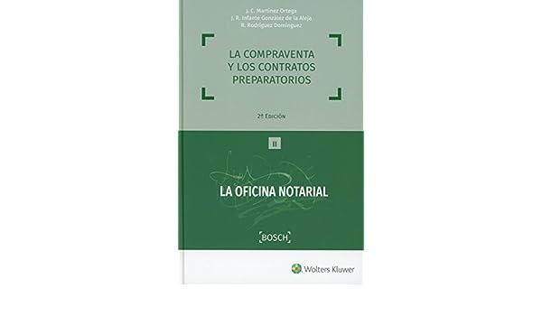 Compraventa y los contratos preparatorios, La 2ª ed. - 2018 Oficina Notarial: Amazon.es: Aa.Vv.: Libros