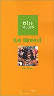 Le Brésil, Claval, Paul
