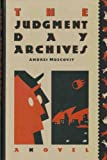 The Judgment Day Archives, Andrei Moscovit, 0916515451