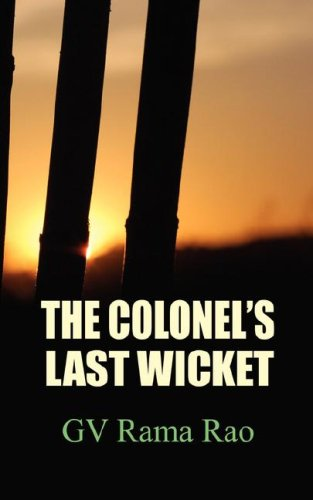 Read Online The Colonels Last Wicket pdf