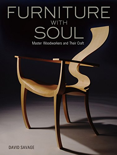 Furniture with Soul: Master Woodworkers and Their - Master Woodworker