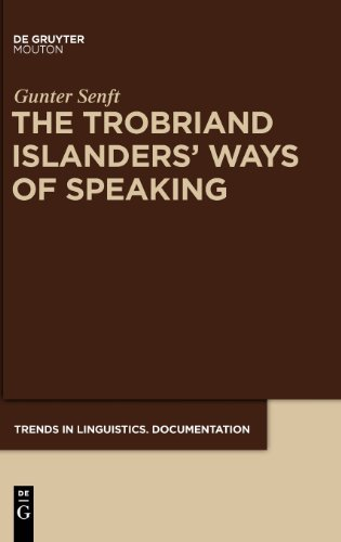 er's Way of Speaking (Trends in Linguistics. Documentation [Tildoc]) (Islander Way)
