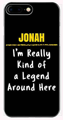 Jonah Really Kind of a Legend Sarcastic Funny Saying Name Pride Gift - Phone Case for iPhone 6+, 6S+, 7+, -