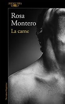 La carne par Rosa Montero