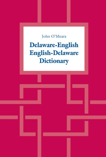 Delaware-English / English-Delaware Dictionary (Heritage)