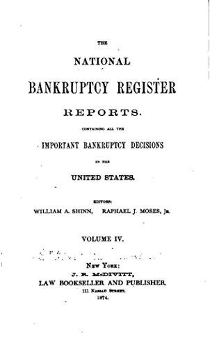 National Bankruptcy Register - The National Bankruptcy Register Reports, Vol. IV