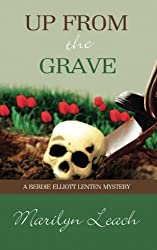 Up from the Grave (Berdie Elliott Lenten Mystery)