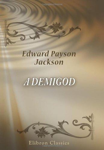 A Demigod: A Novel ebook