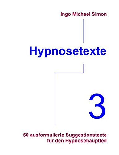 Read Online Hypnosetexte. Band 3 (German Edition) PDF