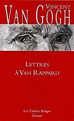 Lettres à Van Rappard (Les Cahiers Rouges)