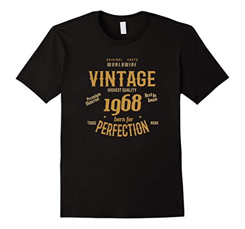 Mens Mens Vintage Born For Perfection 1968-50th Birthday Gift T-s XL Black