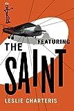 Featuring the Saint (The Saint Series)