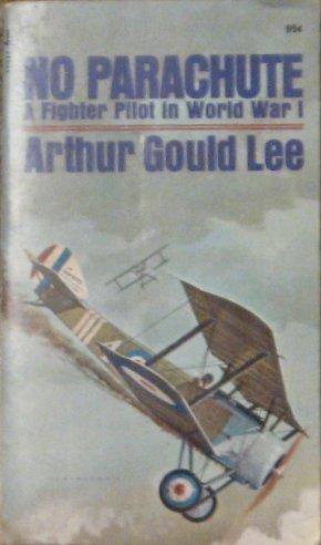 No Parachute: A Fighter Pilot In World War ()