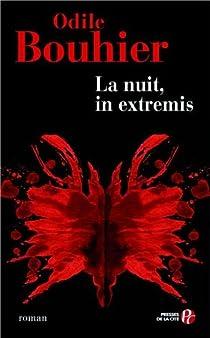 La nuit, in extremis par Bouhier