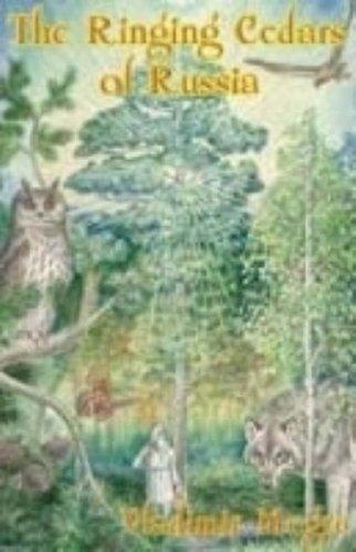 Ringing Cedars Series - The Ringing Cedars of Russia (The Ringing Cedars, Book 2)