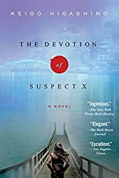 The Devotion of Suspect X: A Detective Galileo Novel (Detective Galileo Series Book 1)