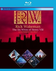 (Rick Wakeman - The Six Wives Of Henry Viii - Live At Hampton Court Palace [Blu-ray])