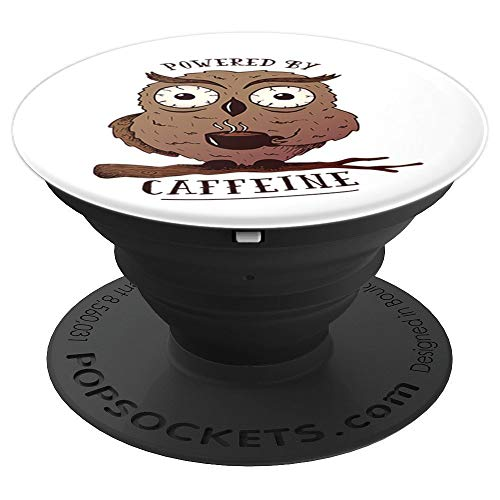 Funny Coffee Owls Gift For lover Caffeine and Owl   PopSockets Grip and Stand for Phones and Tablets