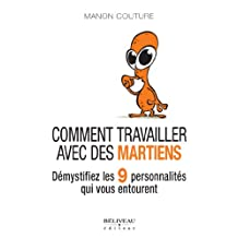 Comment travailler avec des Martiens (Hors-collection) (French Edition)
