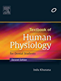 Textbook of Human Physiology for Dental Students