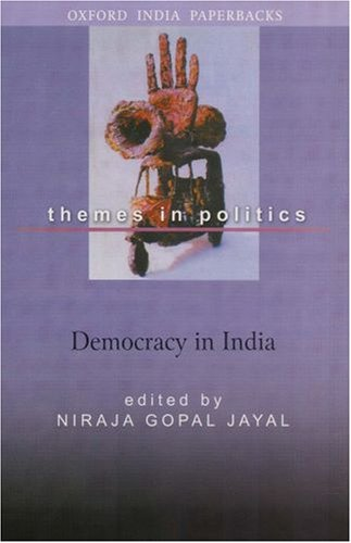Democracy in India (Themes in Politics)