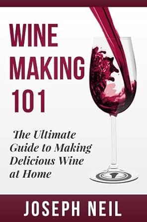 amazon   wine making beginner wine making the