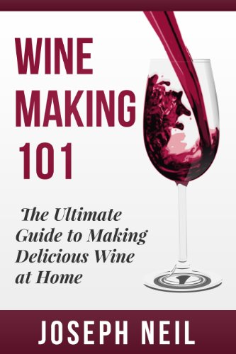 Wine Making: Beginner Wine Making! The Ultimate Guide to Making Delicious Wine at Home (Home Brew, Wine Making, Red Wine, White Wine, Wine Tasting, Cocktails, ... Vodka recipes, Jello Shots Beer Brewing)]()