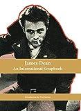 James Dean, an International Scrapbook