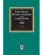 Free Negro Heads of Families in the United States in 1830