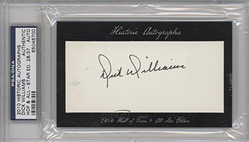 - Dick Williams PSA/DNA Certified Auto AUTHENTICATED AUTHENTIC #28/37 (Baseball Card) 2010 Historic Autographs Cut Autographs Hall of Fame & All-Star Edition [Autographed] #DIWI