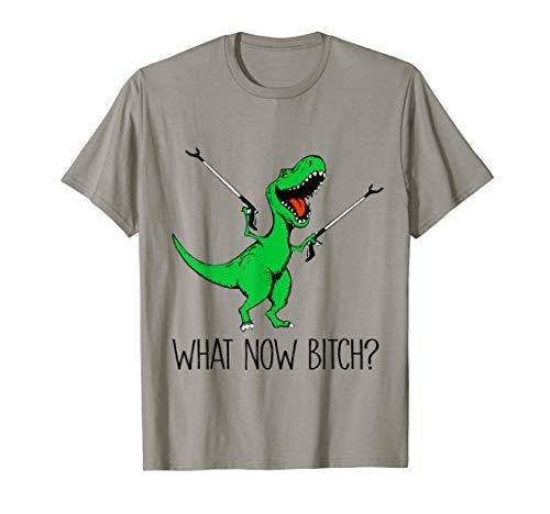 What now bitch t-rex dinosaur funny shirt