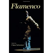 Flamenco: Gypsy Dance and Music from Andalusia