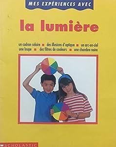Paperback Mes expériences avec la lumière [French] Book