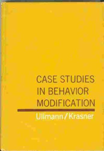 case studies in behavior modification leonard ullmann leonard  case studies in behavior modification leonard ullmann leonard krasner com books