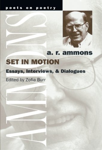 Set in Motion: Essays, Interviews, and Dialogues (Poets On Poetry)