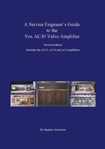 Vox Amplification (A Service Engineer's Guide to the Vox AC30 Valve Amplifier: Includes the AC15, AC10 and AC4 amplifiers)