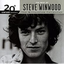 The Best of Steve Winwood - 20th Century Masters:(Millennium Collection) by Winwood, Steve [Music CD]