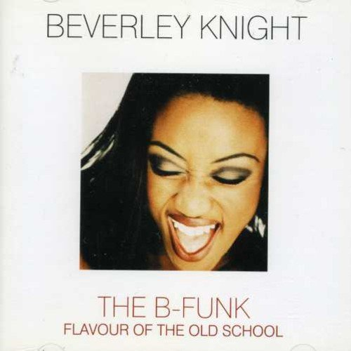 Beverley Knight - Flavour Of The Old School - Zortam Music