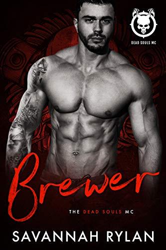 (Brewer (Dead Souls MC Book 3))