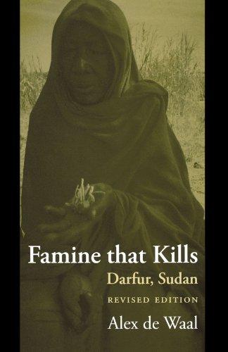Famine that Kills: Darfur, Sudan (Oxford Studies in African Affairs)